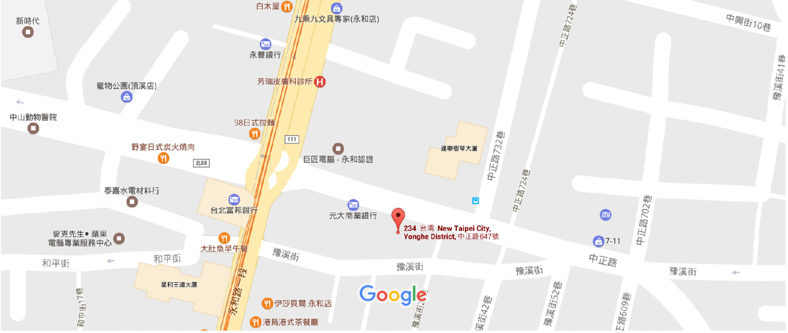 https://www.google.com.tw/maps/place/234,+New+Taipei+City,+Yonghe+District,+%E4%B8%AD%E6%AD%A3%E8%B7%AF647%E8%99%9F/@25.0108716,121.5158429,15z/data=!4m5!3m4!1s0x3442a9e9c276832d:0xdc348b4ddbb198a7!8m2!3d25.0100179!4d121.5151443